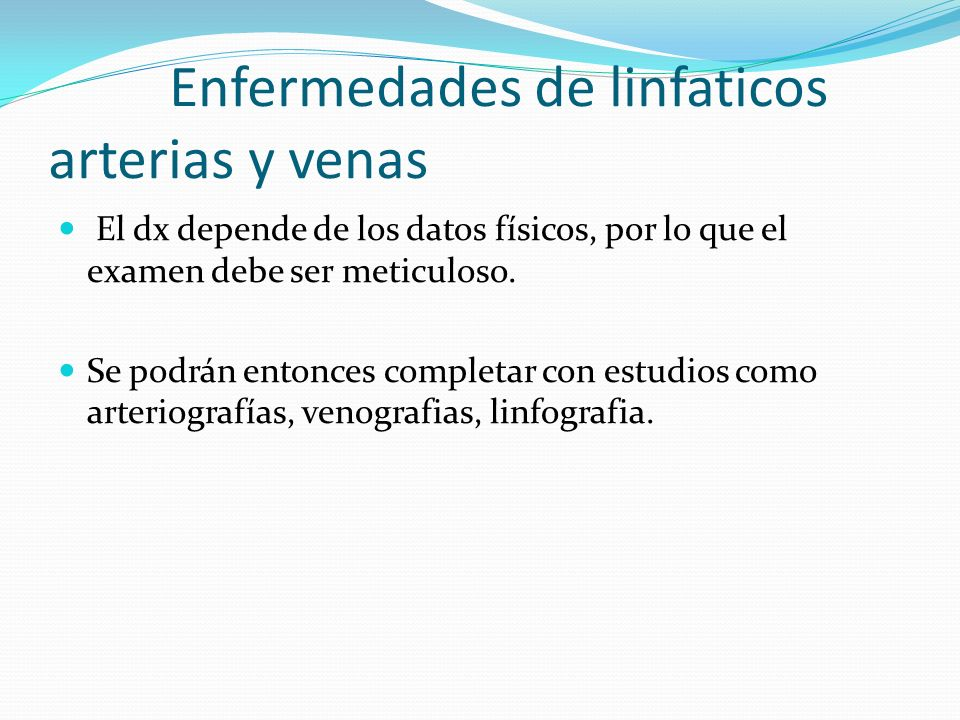 Enfermedades de linfaticos arterias y venas