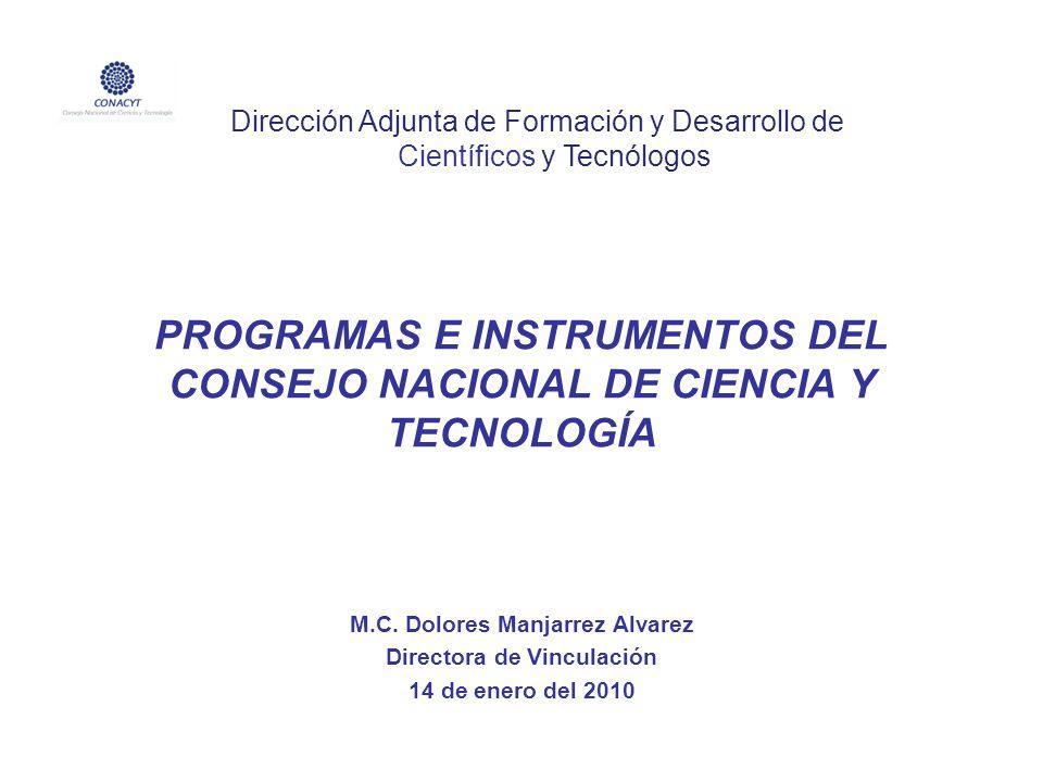 PROGRAMAS E INSTRUMENTOS DEL CONSEJO NACIONAL DE CIENCIA Y TECNOLOGÍA
