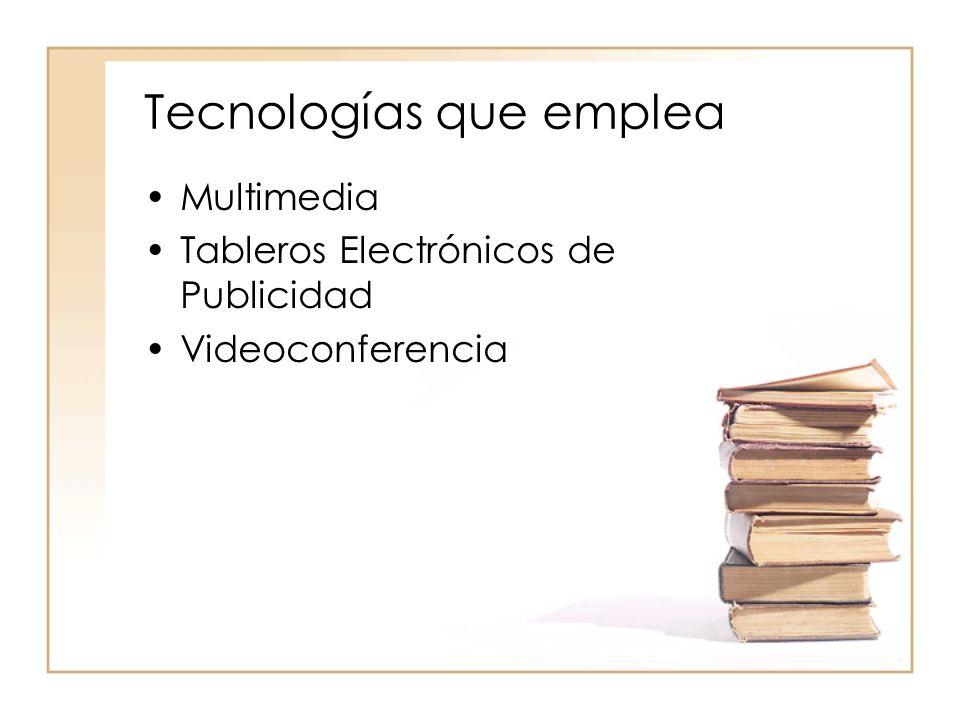 Tecnologías que emplea