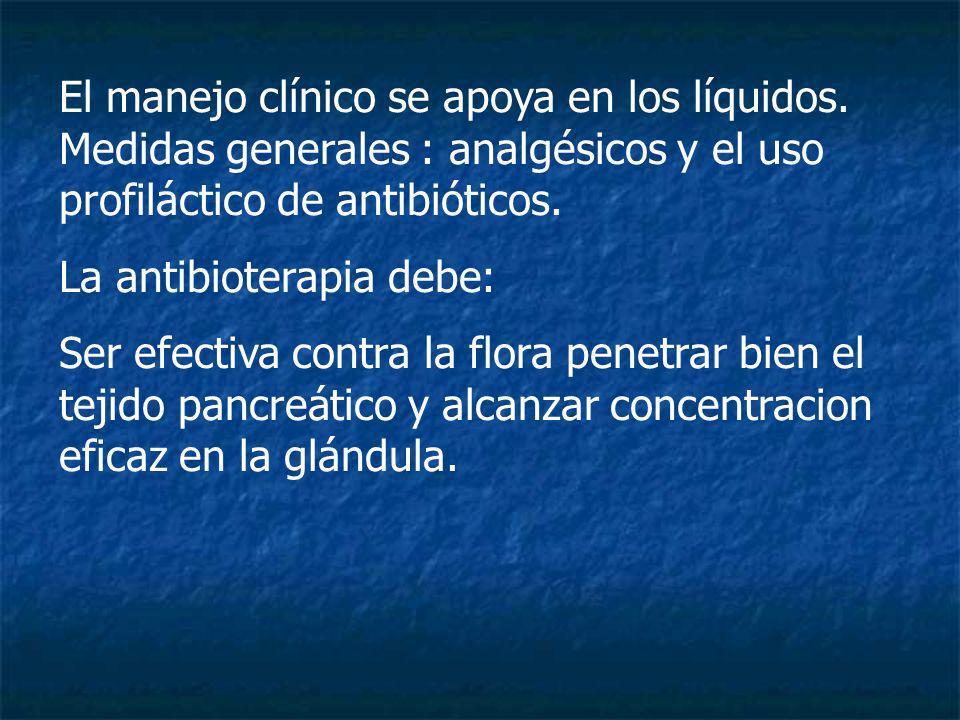 El manejo clínico se apoya en los líquidos