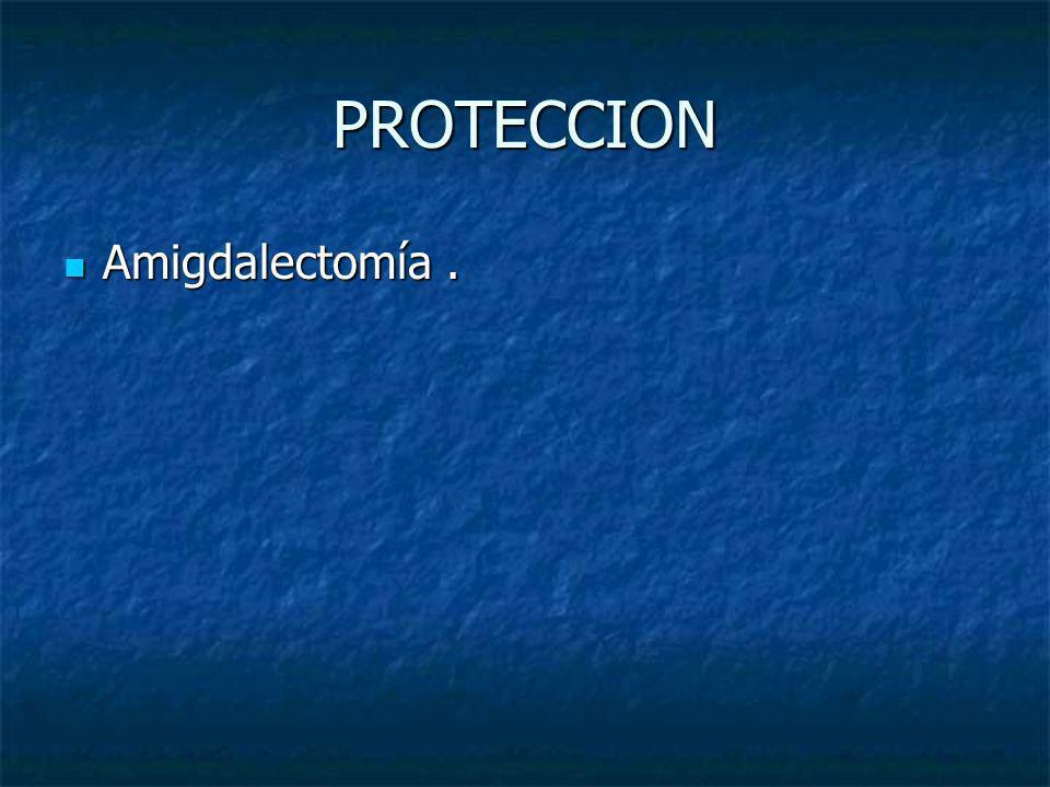 PROTECCION Amigdalectomía .