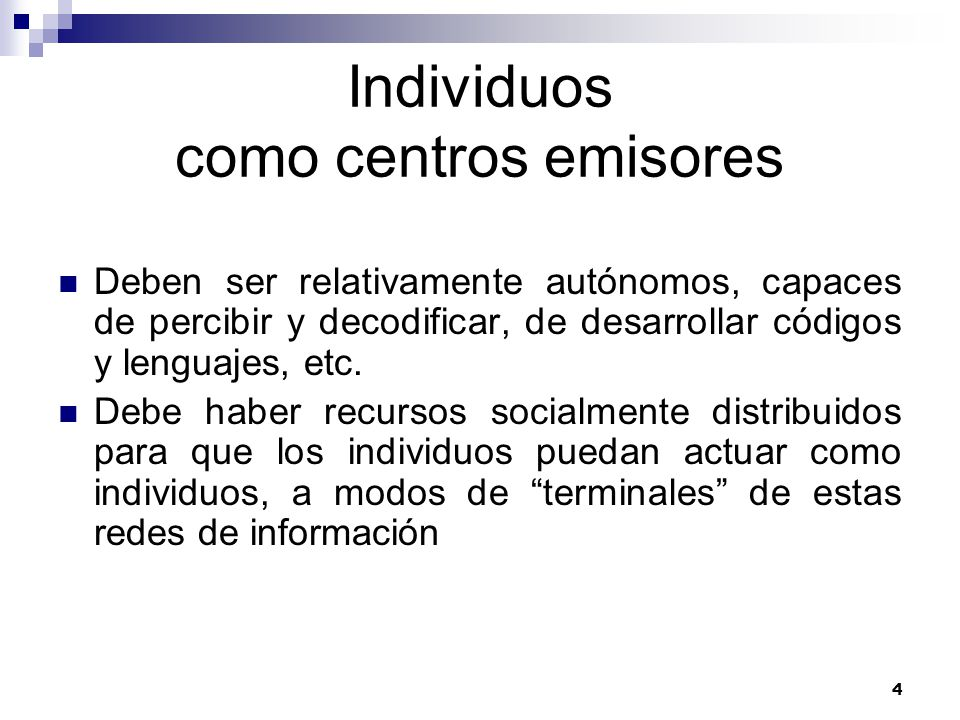 Individuos como centros emisores
