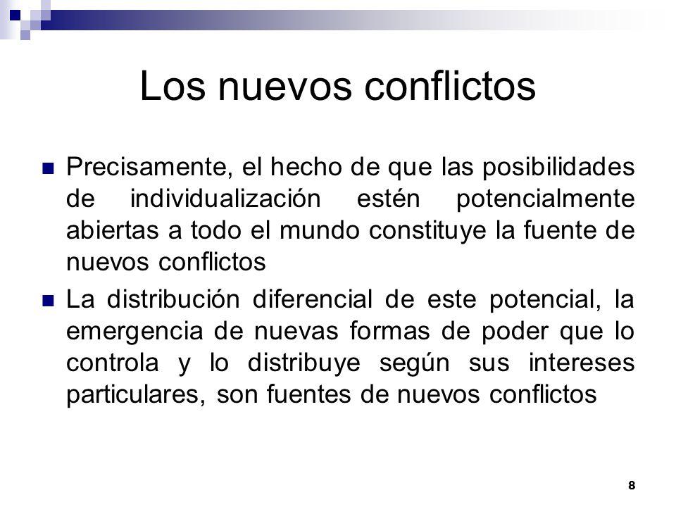 Los nuevos conflictos