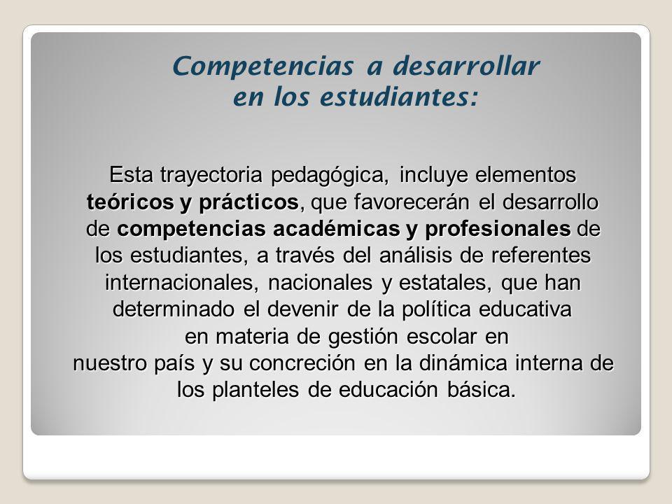 Competencias a desarrollar en los estudiantes: