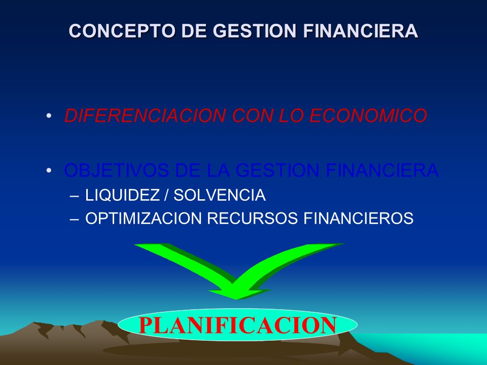 CONCEPTO DE GESTION FINANCIERA