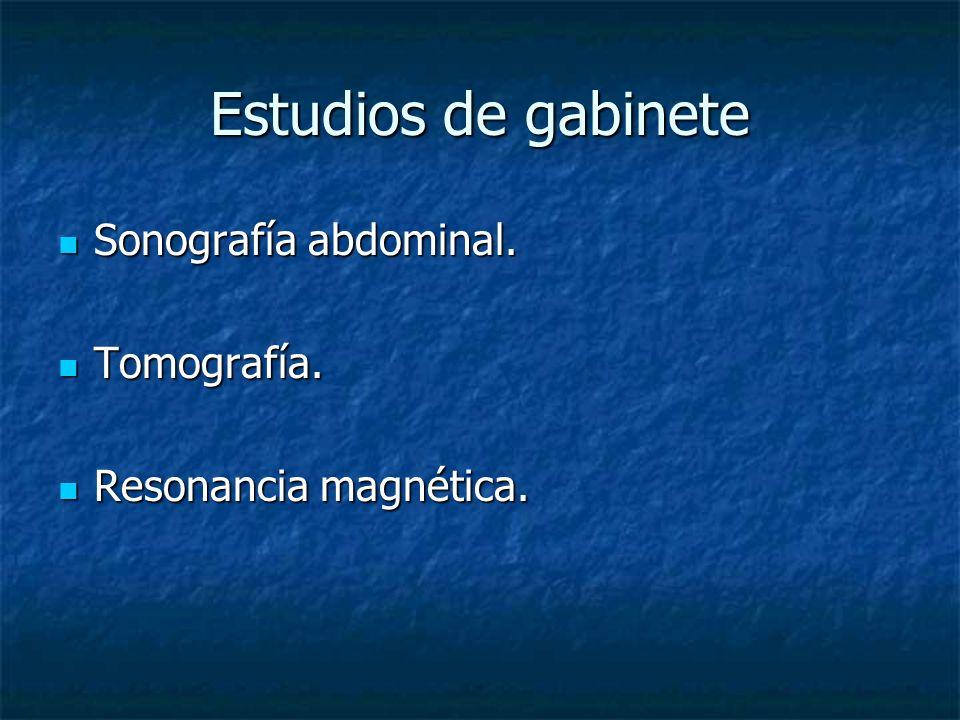 Estudios de gabinete Sonografía abdominal. Tomografía.