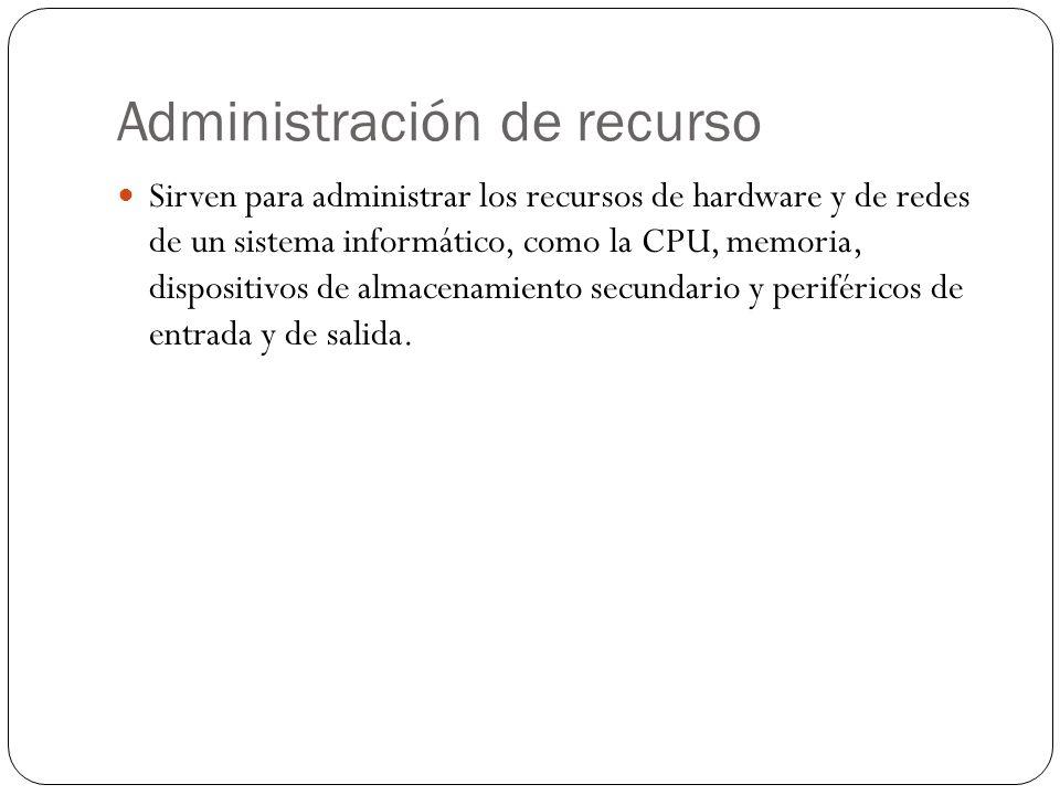 Administración de recurso