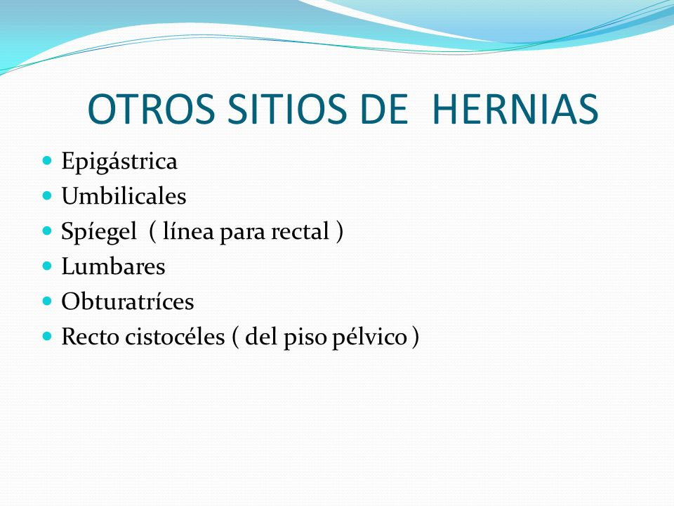 OTROS SITIOS DE HERNIAS