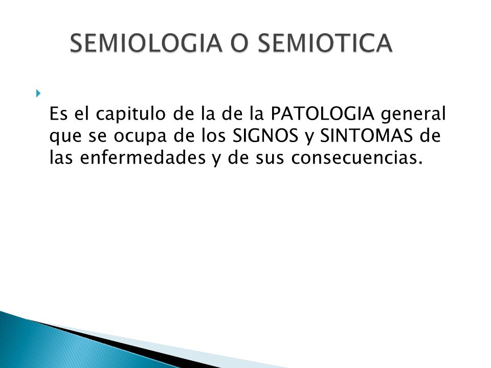 SEMIOLOGIA O SEMIOTICA