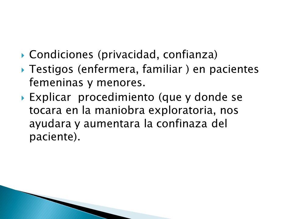 Condiciones (privacidad, confianza)