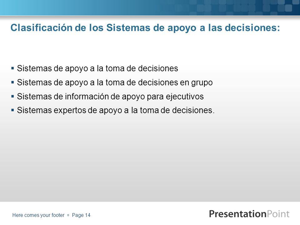 Clasificación de los Sistemas de apoyo a las decisiones:
