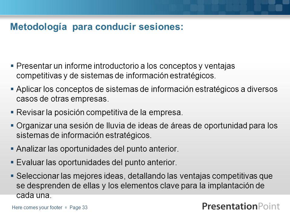 Metodología para conducir sesiones: