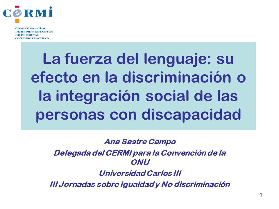La fuerza del lenguaje: su efecto en la discriminación o la integración social de las personas con discapacidad