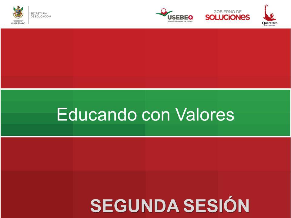 Educando con Valores SEGUNDA SESIÓN
