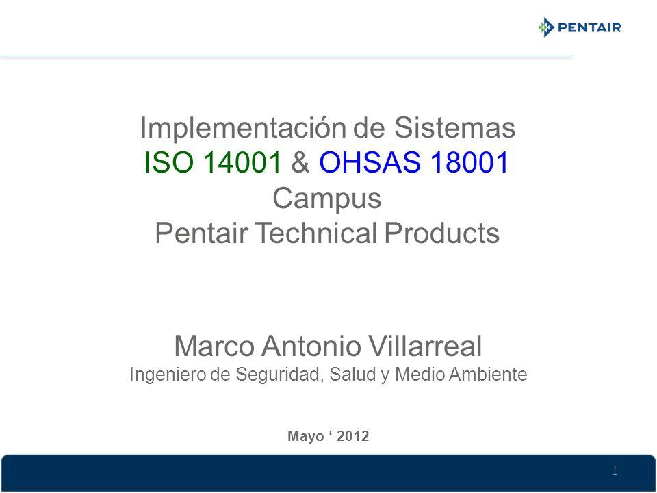 Implementación de Sistemas ISO 14001 & OHSAS 18001 Campus