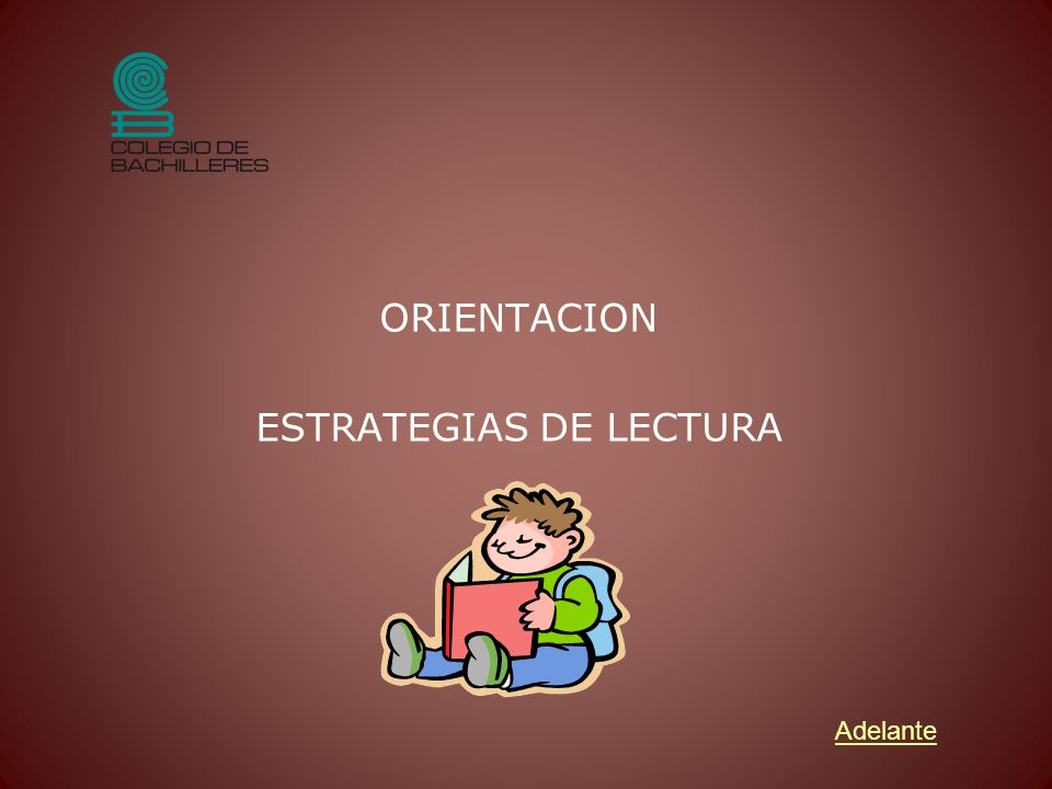 ORIENTACION ESTRATEGIAS DE LECTURA
