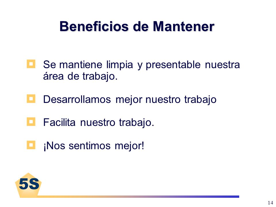 Beneficios de Mantener