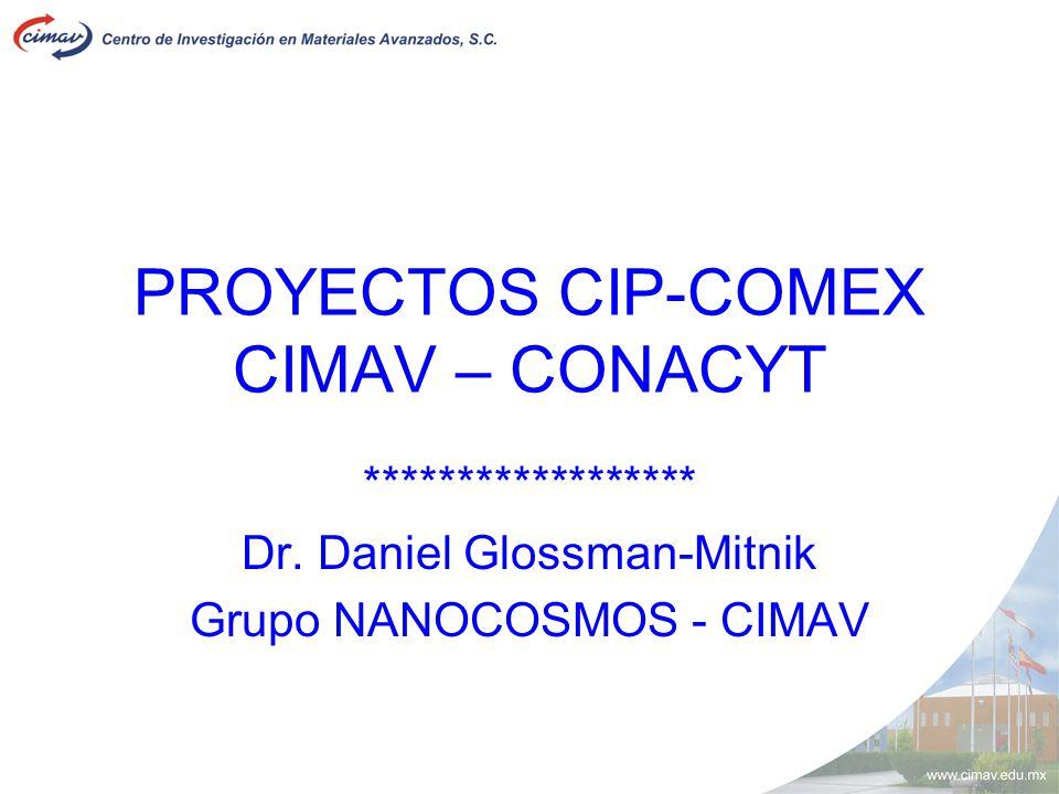 PROYECTOS CIP-COMEX CIMAV – CONACYT