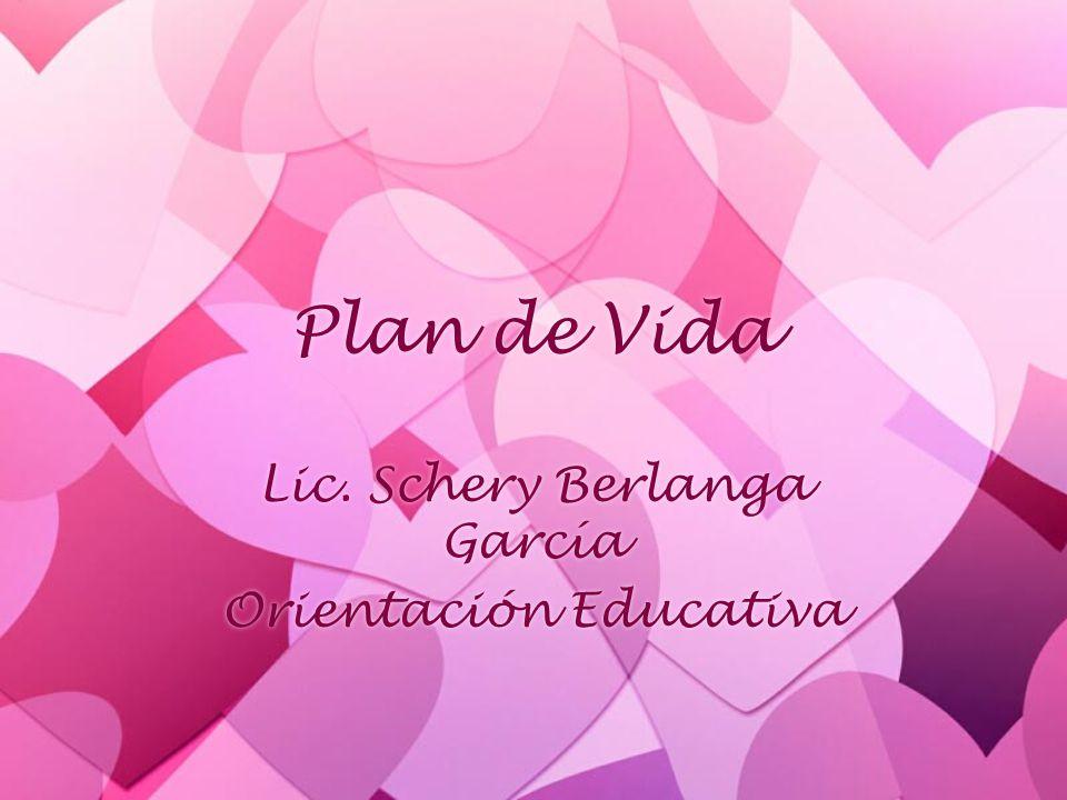 Lic. Schery Berlanga García Orientación Educativa