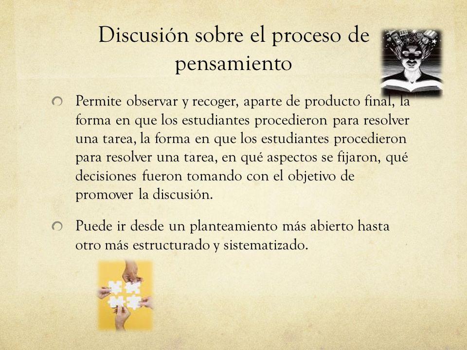 Discusión sobre el proceso de pensamiento