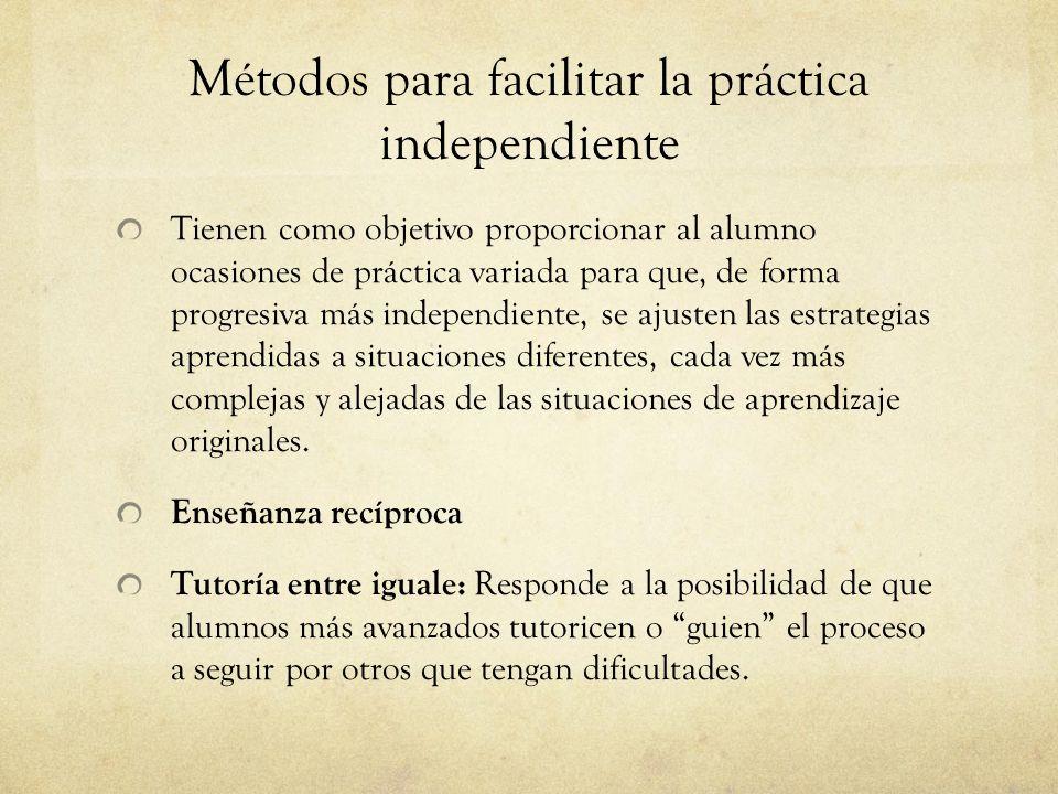 Métodos para facilitar la práctica independiente