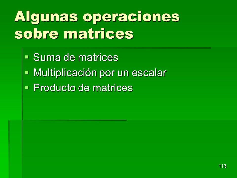 Algunas operaciones sobre matrices