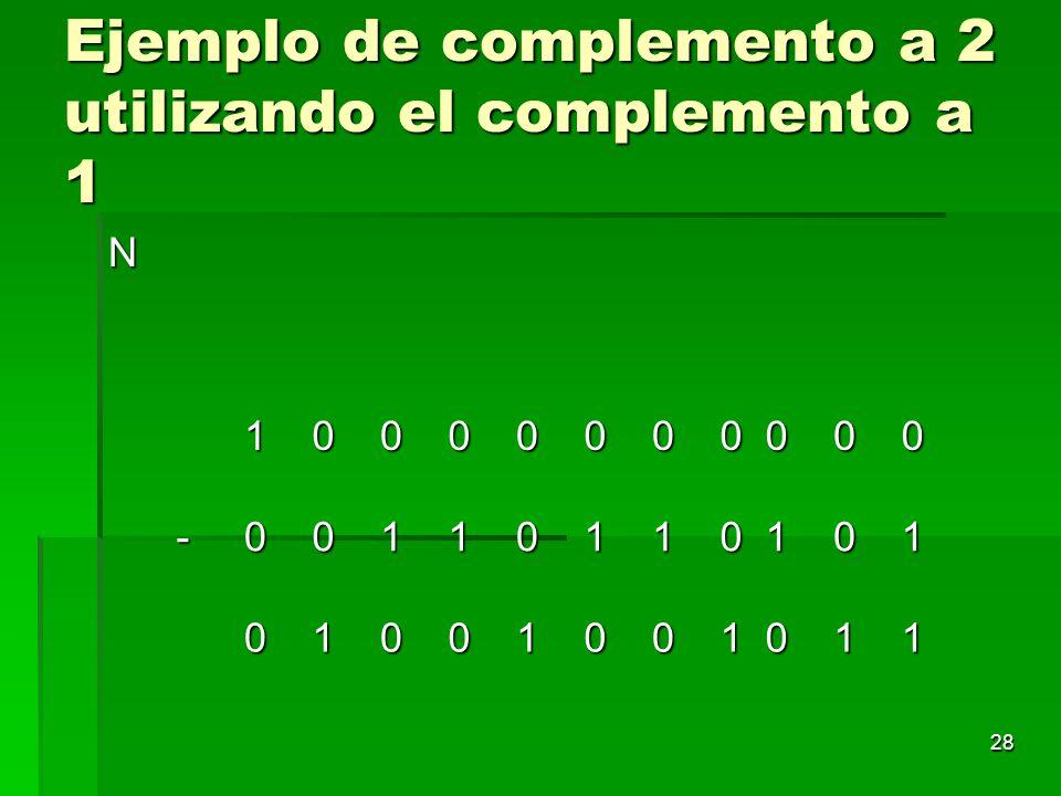 Ejemplo de complemento a 2 utilizando el complemento a 1