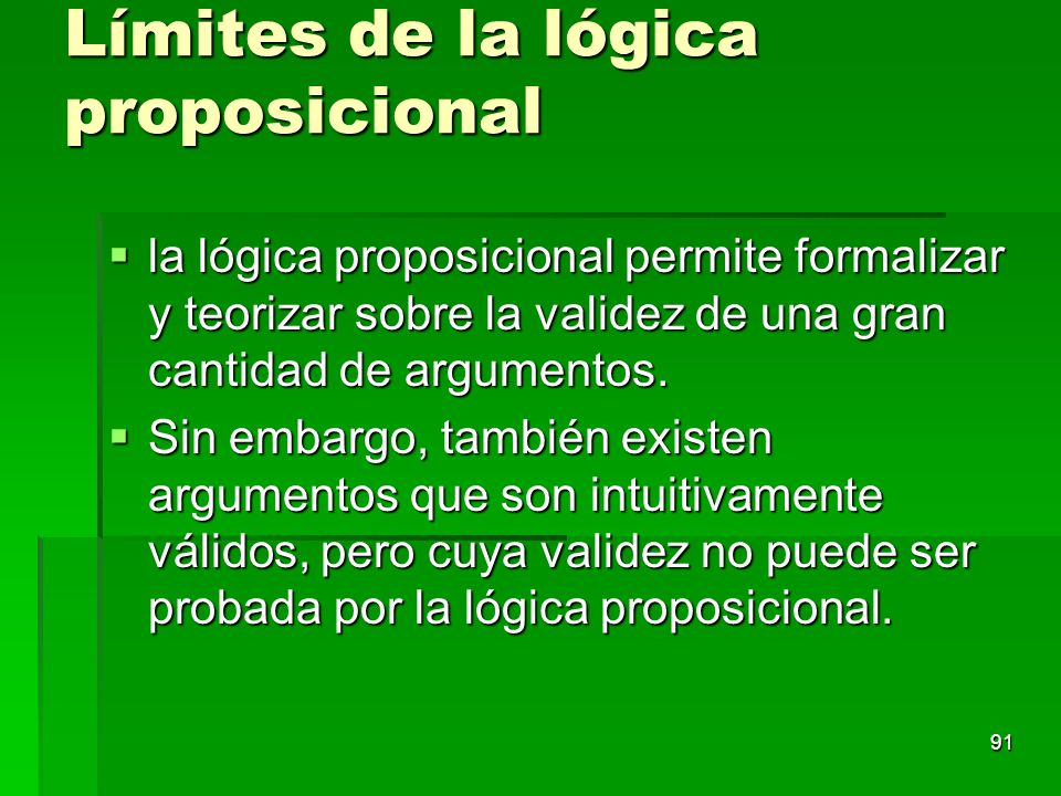 Límites de la lógica proposicional