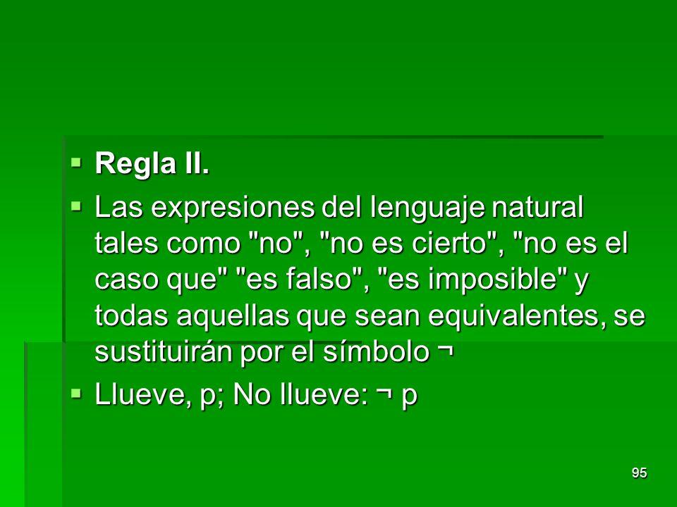 Regla II.