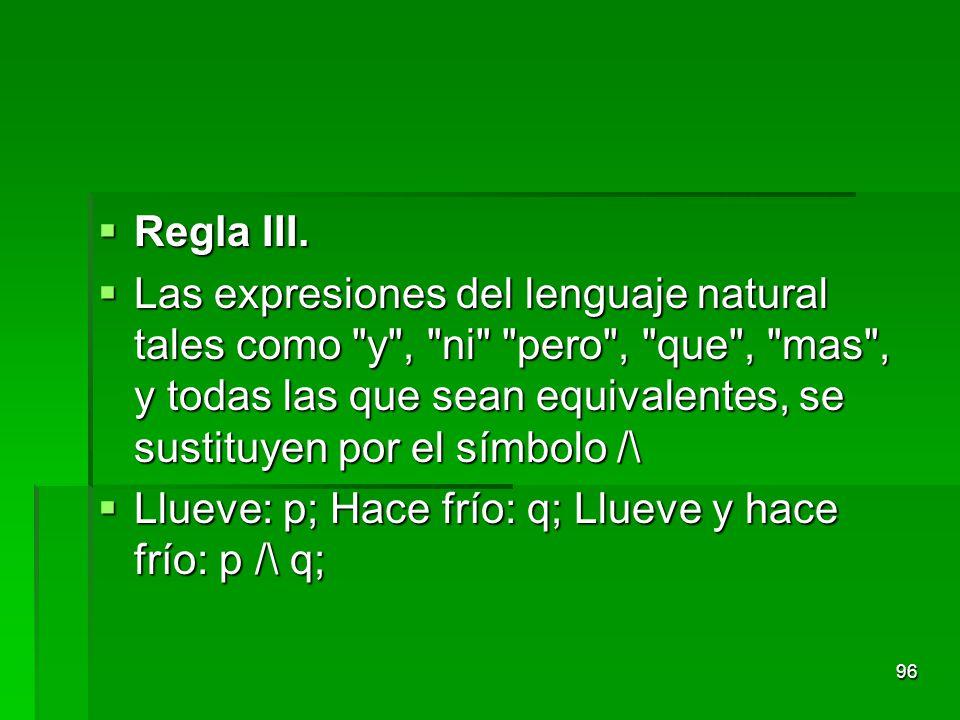 Regla III.