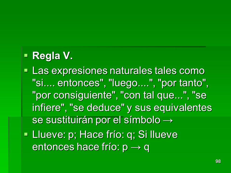 Regla V.