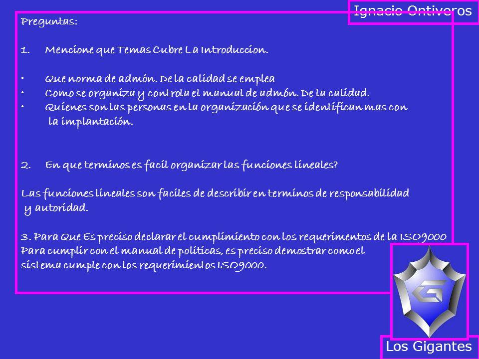 Ignacio Ontiveros Los Gigantes Preguntas: