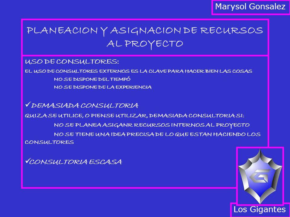 PLANEACION Y ASIGNACION DE RECURSOS AL PROYECTO