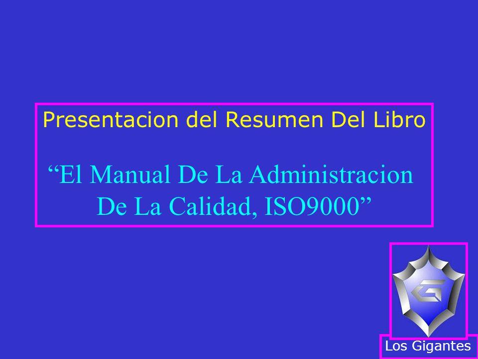El Manual De La Administracion De La Calidad, ISO9000