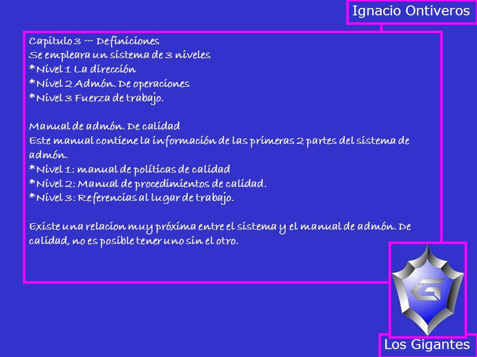 Ignacio Ontiveros Los Gigantes Capitulo 3 ~ Definiciones