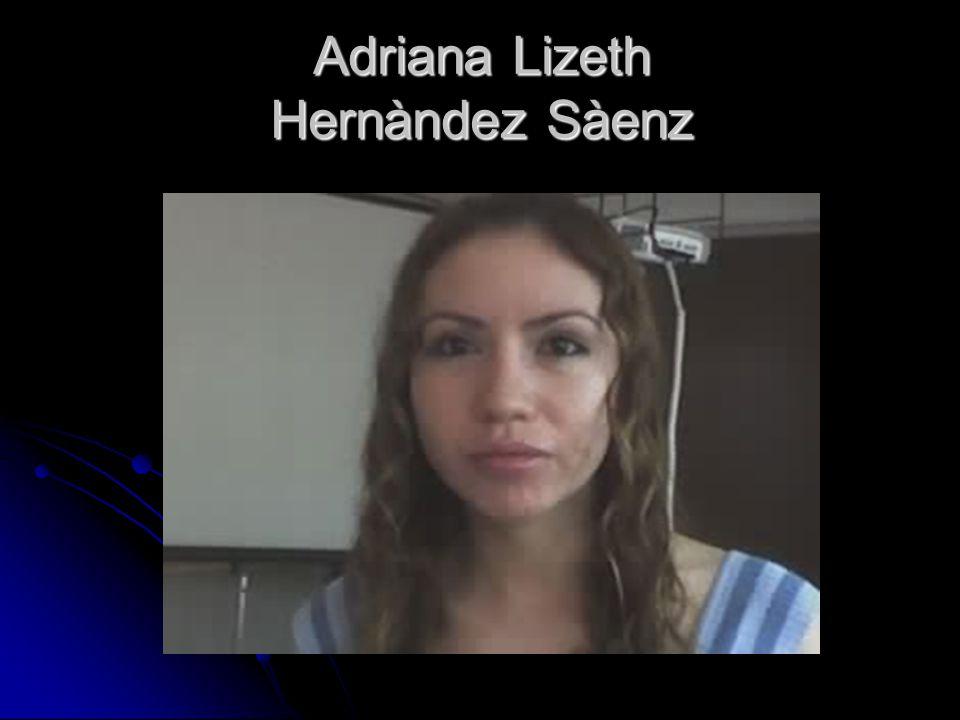 Adriana Lizeth Hernàndez Sàenz
