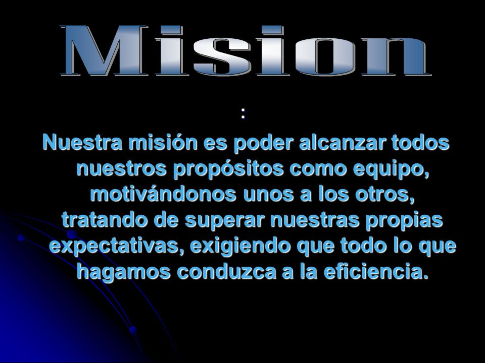 Mision :