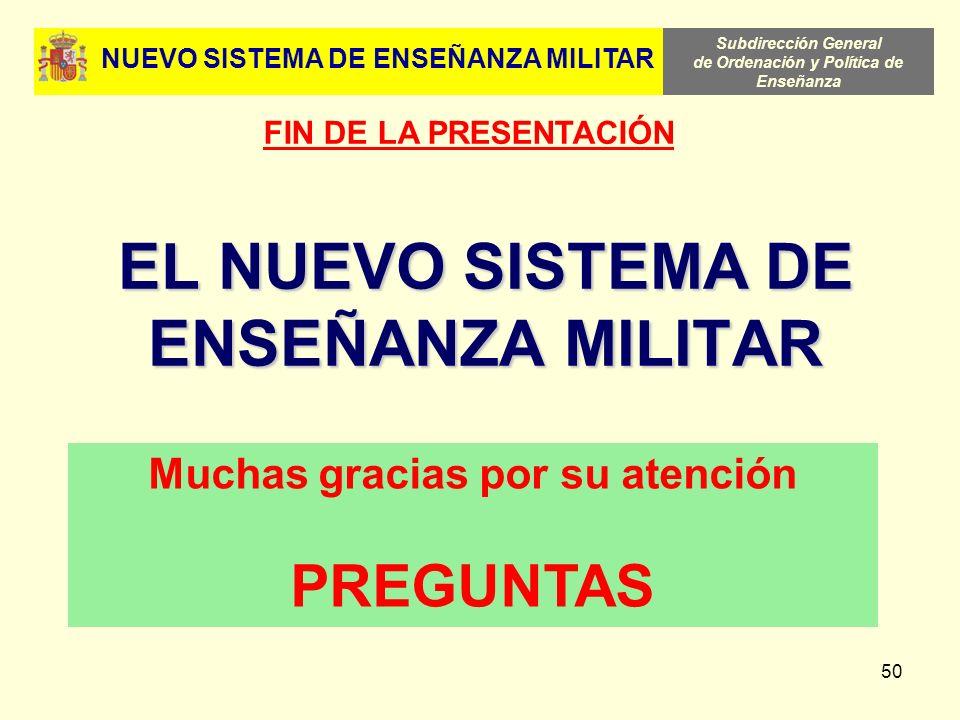 EL NUEVO SISTEMA DE ENSEÑANZA MILITAR
