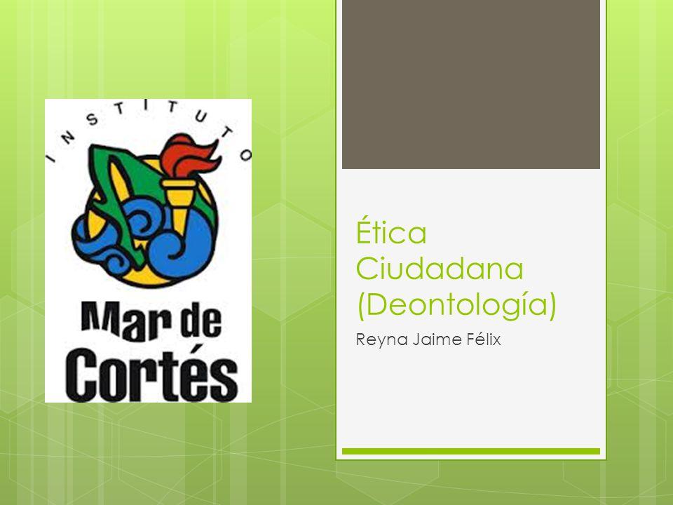 Ética Ciudadana (Deontología)