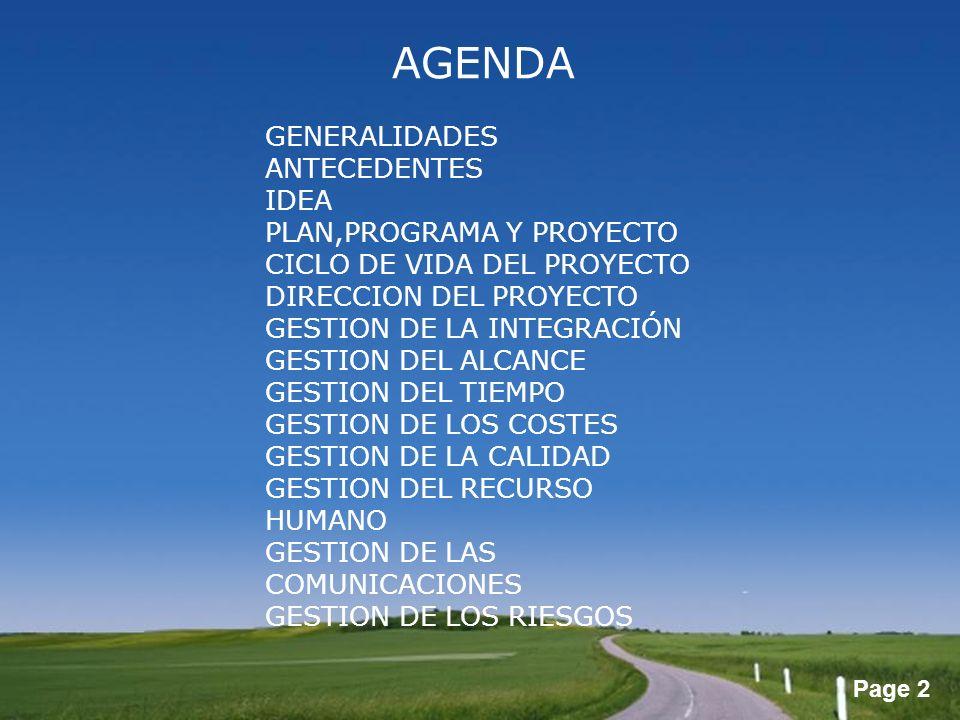 AGENDA GENERALIDADES ANTECEDENTES IDEA PLAN,PROGRAMA Y PROYECTO