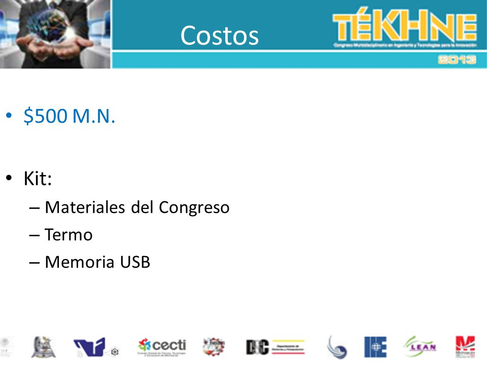 Costos $500 M.N. Kit: Materiales del Congreso Termo Memoria USB
