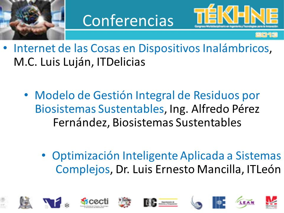 Conferencias Internet de las Cosas en Dispositivos Inalámbricos, M.C. Luis Luján, ITDelicias.