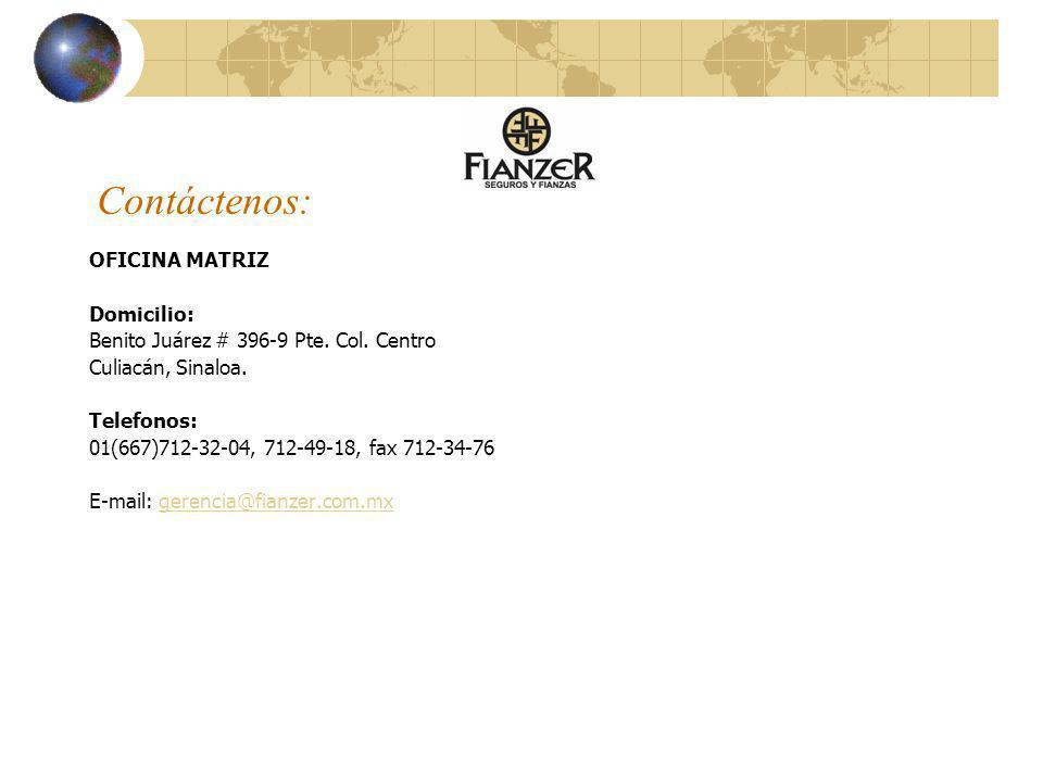 Contáctenos: OFICINA MATRIZ Domicilio: