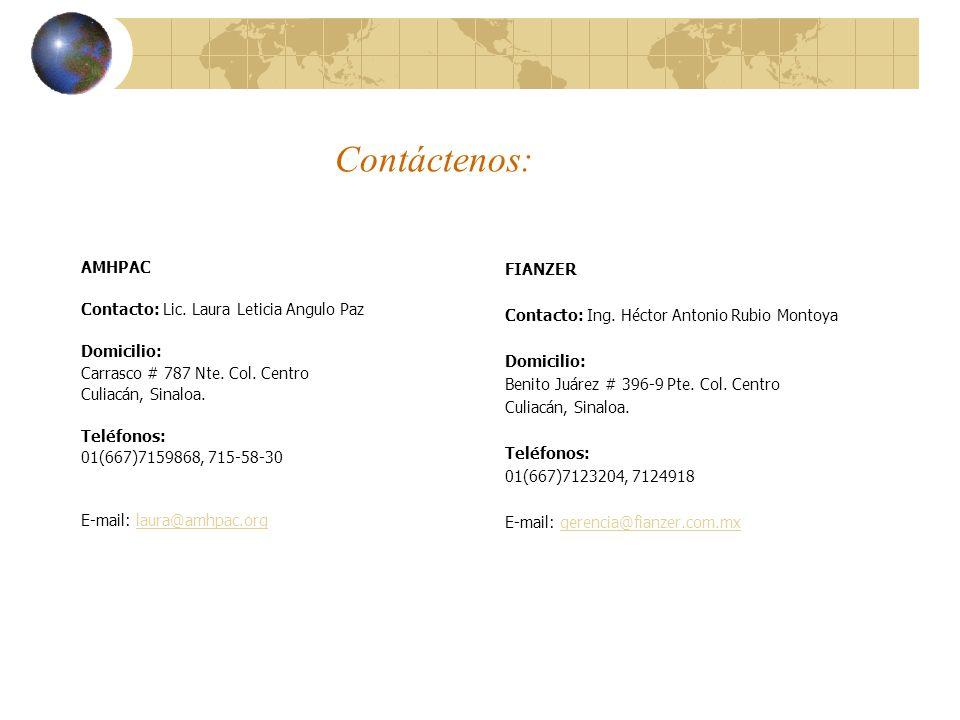 Contáctenos: AMHPAC Contacto: Lic. Laura Leticia Angulo Paz Domicilio: