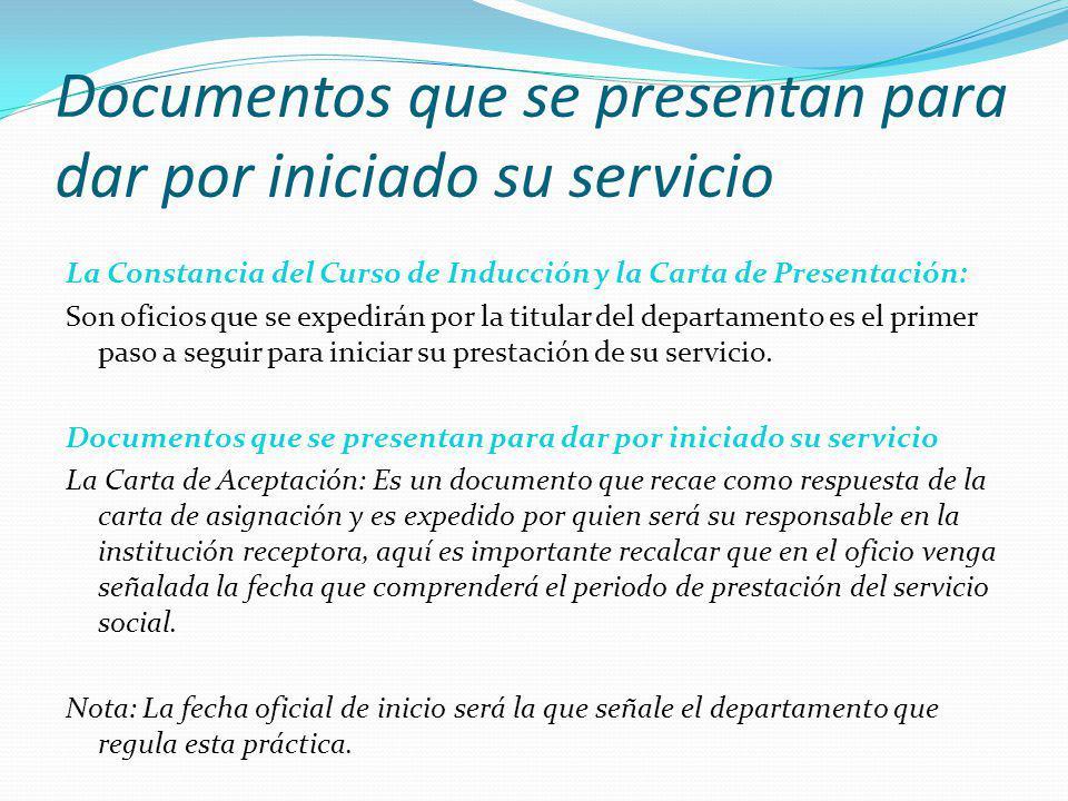 Documentos que se presentan para dar por iniciado su servicio