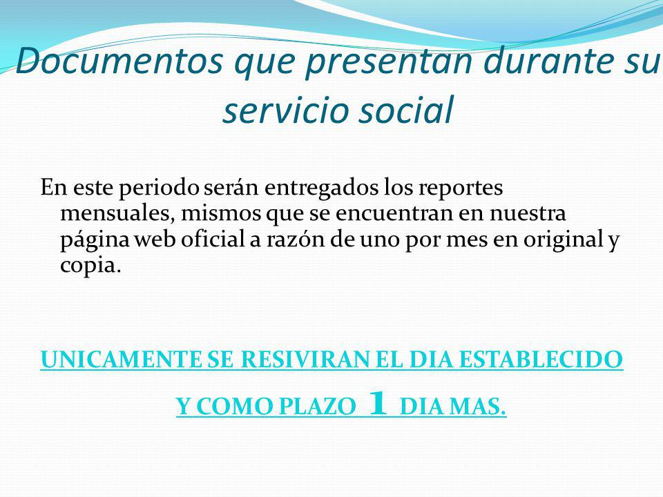 Documentos que presentan durante su servicio social
