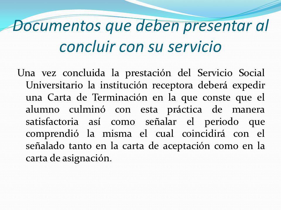 Documentos que deben presentar al concluir con su servicio