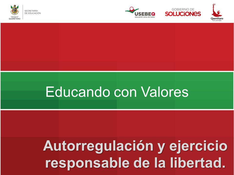 Autorregulación y ejercicio responsable de la libertad.