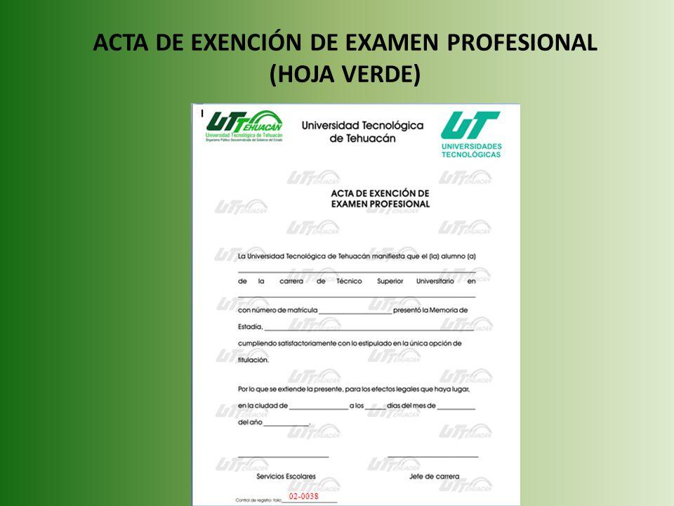 ACTA DE EXENCIÓN DE EXAMEN PROFESIONAL