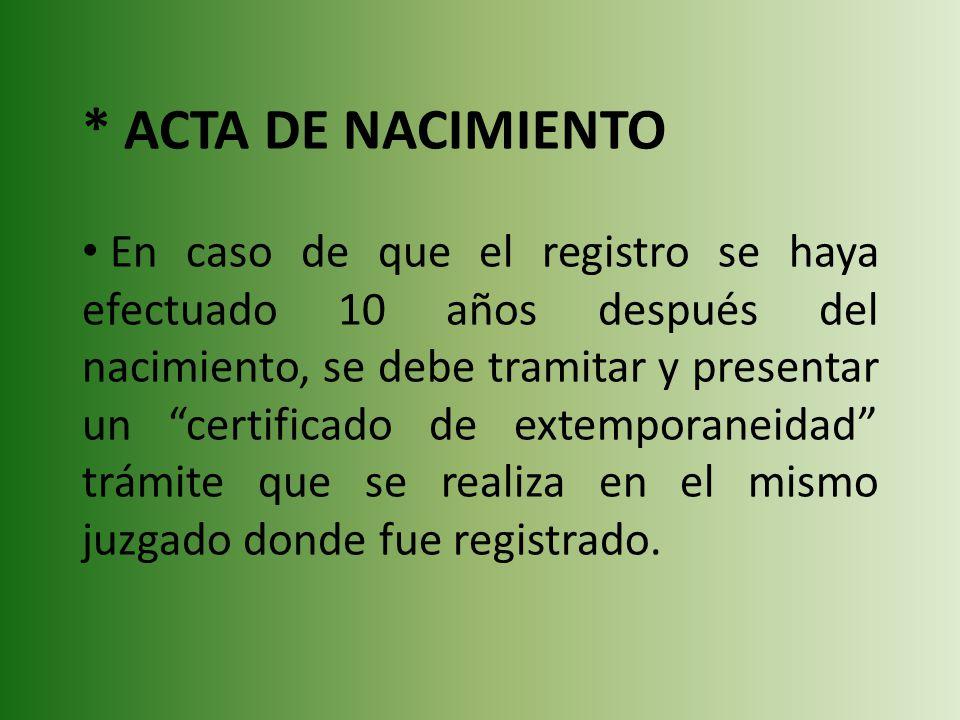 * ACTA DE NACIMIENTO